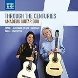 Through the Centuries-何世紀にもわたって ~アマデウス・ギター・デュオ:ギター二重奏曲集