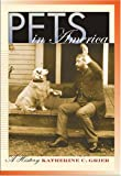 img - for Pets in America: A History book / textbook / text book