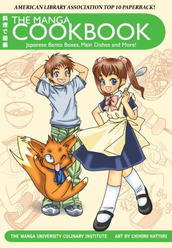 The Manga Cookbook: Japanese Bento Boxes, Main Dishes and More! (International Edition) by The Manga University Culinary Institute