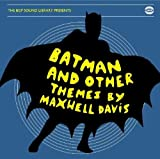 echange, troc Maxwell Davis - Batman & Other Themes