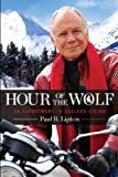 Hour of the Wolf: An Experiment in Ageless Living