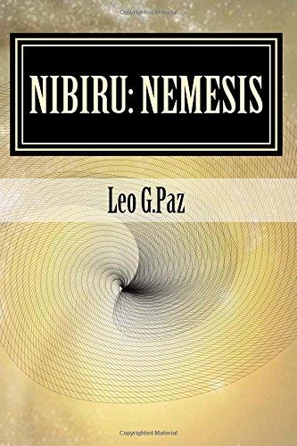 Nibiru: Nemesis: The Planet X Event: Volume 1
