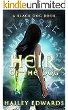 Heir of the Dog (Black Dog Book 2) (English Edition)