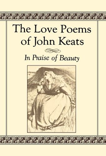 john keats concept of beauty A thing of beauty (endymion) by john keats a thing of beauty is a joy for ever its lovliness increases it will never pass into nothingness but still will keep a bower quiet for us and a sleep page.