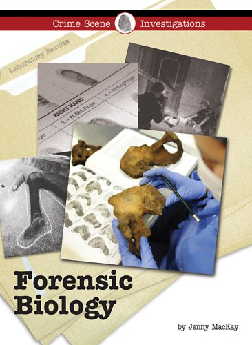 Forensic Biology (Crime Scene