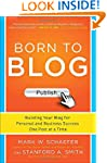 Born to Blog: Building Your Blog for...