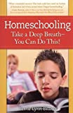 Homeschooling: Take a Deep Breath-You Can Do This!