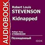 Kidnapped [Russian Edition] | Robert Louis Stevenson