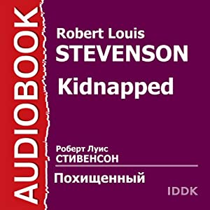 Kidnapped [Russian Edition] | [Robert Louis Stevenson]