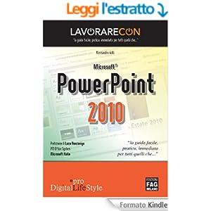 Lavorare con PowerPoint 2010 (Pro DigitalLifeStyle)