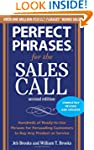 Perfect Phrases for the Sales Call, S...