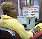 Keep On Moving: The Best Of AngSlique Kidjo