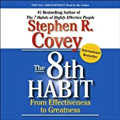 The 8th Habit: From Effectiveness to Greatness | [Stephen R. Covey]