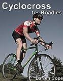 Cyclocross for Roadies: