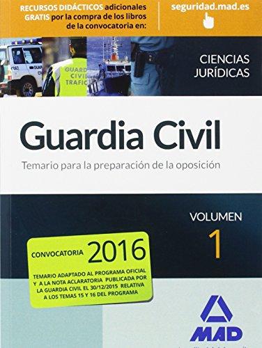 GUARDIA CIVIL TEMARIO PARA LA PREPARACION DE OPOSICION. CIENCIAS JURIDICAS VOLUMEN 1