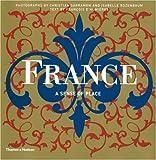 FRANCE - A SENSE OF PLACE