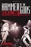 Hammer of the Gods: Led Zeppelin Unauthorised