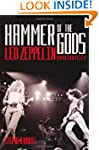 Hammer of the Gods: Led Zeppelin Unau...