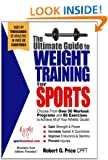The Ultimate Guide to Weight Training for Sports