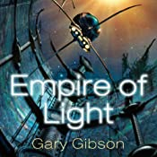 Empire of Light: Shoal, Book 3 | [Gary Gibson]