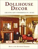img - for Dollhouse Decor: Creating Soft Furnishings in 1/12 Scale book / textbook / text book