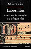 echange, troc Olivier Cullin - Laborintus : Essais sur la musique au Moyen Age
