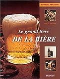 echange, troc Brian Glover - Le Grand Livre de la bière