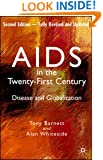 AIDS in the Twenty-First Century, Fully Revised and Updated Edition: Disease and Globalization