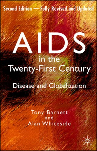 AIDS in the Twenty-First Century, Fully Revised and...