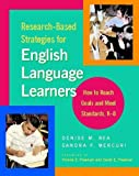 img - for Research-Based Strategies for English Language Learners: How to Reach Goals and Meet Standards, K-8 book / textbook / text book