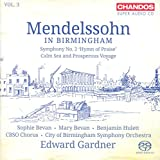Mendelssohn:Birmingham Vol. 3 [Edward Gardner, Mary Beva; Sophie Bevan; Benjamin Hulett; CBSO Chorus; City of Birmingham Symphony Orchestra] [CHANDOS: CHSA 5151]