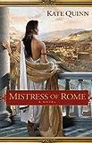 Mistress of Rome Kate Quinn
