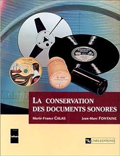Conservation des documents sonores