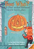 Boo Who?: And Other Wicked Halloween Knock-Knock Jokes (Lift-the-Flap Knock-Knock Book)