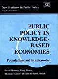 img - for Public Policy in Knowledge-Based Economies: Foundations and Frameworks (New Horizons in Public Policy Series) book / textbook / text book