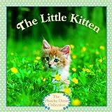 Little Kitten (Turtleback School & Library Binding Edition) (0808573861) by Dunn, Judy