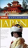 Fodor's Exploring Japan, 3rd Edition (Exploring Guides)