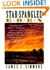 Star-Spangled Eden: 19th Century America Through the Eyes of Dickens, Wilde, Frances Trollope, Frank Harris, and Other British Travelers