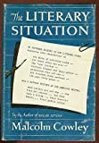 Literary Situation: 2 (0670430366) by Cowley, Malcolm