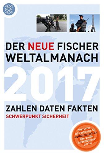 Der neue Fischer Weltalmanach 2017: Zahlen Daten Fakten das Buch von  - Preise vergleichen & online bestellen