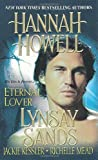 Eternal Lover (The Yearning, A Hell of a Time, City of Demons, Bitten) (0758231229) by Howell, Hannah