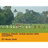 Kerala travel guide (A true taste of India)