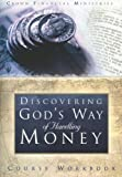 img - for God's Way of Handling Money (Discovering God's Way of Handling Money Video) book / textbook / text book