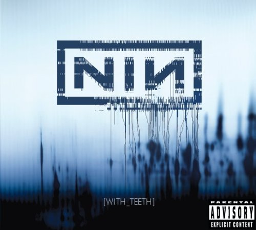 Nine Inch Nails - Nine Inch Nails:W/Teeth - Zortam Music