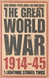 img - for The Great World War 1914-45: Volume I: Lightning Strikes Twice book / textbook / text book
