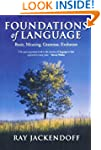 Foundations of Language: Brain, Meani...