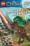 Cragger's Revenge (Lego Legends of Chima Comic Readers)