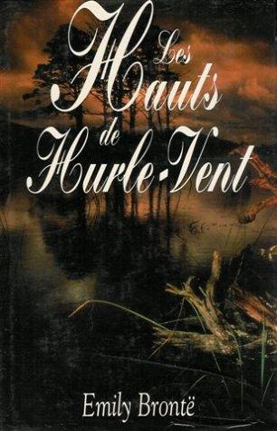 Les hauts de hurle-vent : Roman 412 pages : Reliure catonnée luxe & jacquette éditeur
