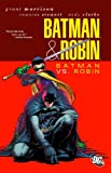 Batman & Robin, Bd. 2: Batman vs. Robin