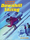 Pictorial History of Downhill Skiing (0933126557) by Stan Cohen